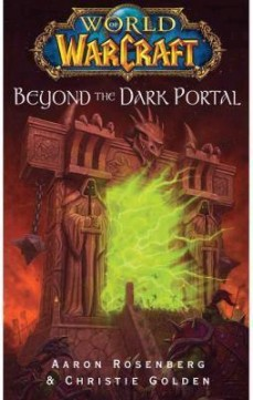 Obal knihy World of Warcraft: Beyond the Dark Portal EN