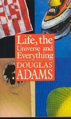 Obal knihy Life, the Universe & Everything (Hitchhiker's Guide Series #3) EN
