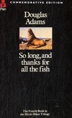 Obal knihy So Long and Thanks for All the Fish (Hitchhiker's Guide Series #4) EN