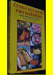 5596114a932c1 Obal knihy Česká kuchyně pro každého aneb stůl plný dobrot CZ · Jitka  Hőflerová ...