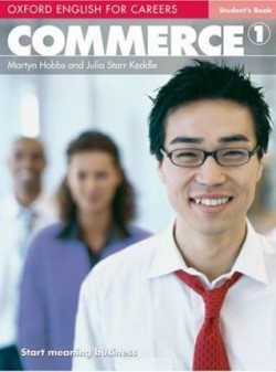 Obal knihy Oxford English for Careers: Commerce 1 - Student's Book EN