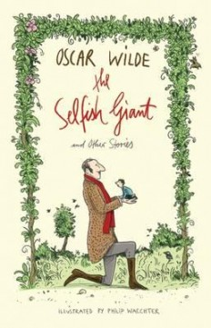 The Selfish Giant and Other Stories EN