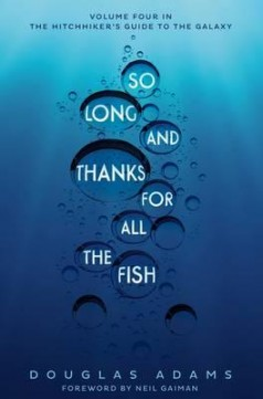 Obal knihy So Long, and Thanks for All the Fish EN