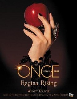 Obal knihy Once Upon a Time Regina Rising
