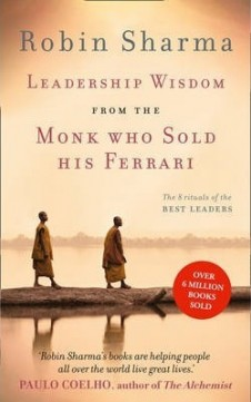 Obal knihy Leadership Wisdom from the Monk Who Sold His Ferrari