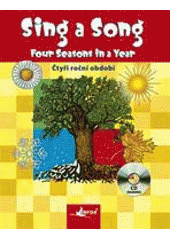 Obal knihy Sing a song:Four Seasons in a Year EN